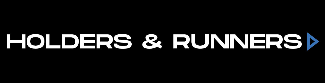 Holders & Runners